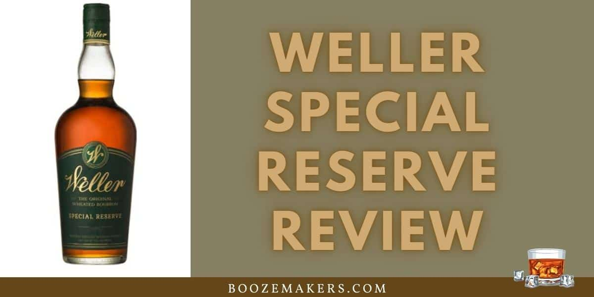weller special reserve review2