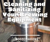 Cleaning and Sanitizing Your Homebrewing Equipment