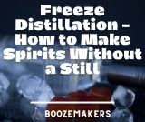 Freeze Distillation – How to Make Spirits Without a Still