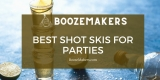 Best Custom Shot Skis For Weddings & Parties