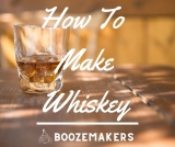 How To Make Your Own Whisky